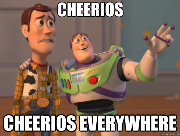 cheerios cheerios everywhere - cheerios cheerios everywhere  Toy Story