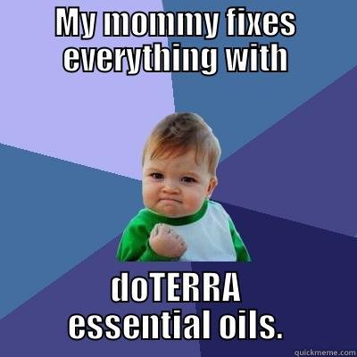 9767bf5ad2b47a7b39ab439496ce9c89b9399b7d781254adabd2299a3ef78099 doterra essential oils quickmeme,Doterra Meme