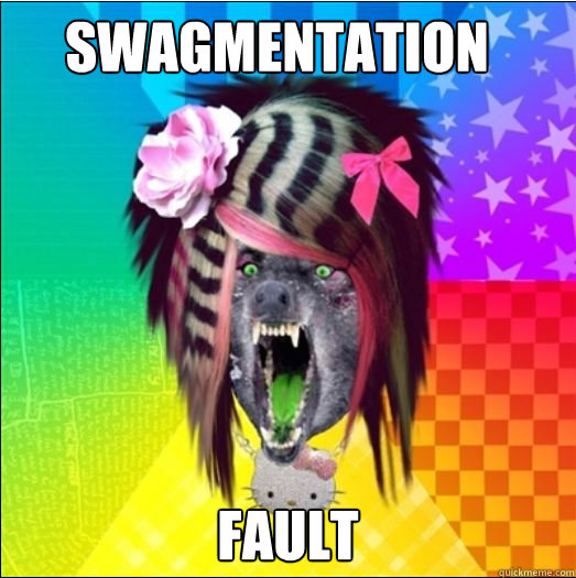 SWAGMENTATION FAULT  Scene Wolf