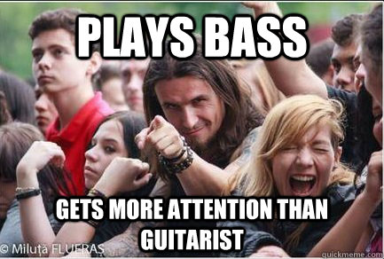 PLays bass gets more attention than guitarist  Ridiculously Photogenic Metalhead