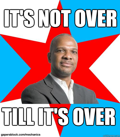 It's Not Over Till it's over - It's Not Over Till it's over  Mayor Walls