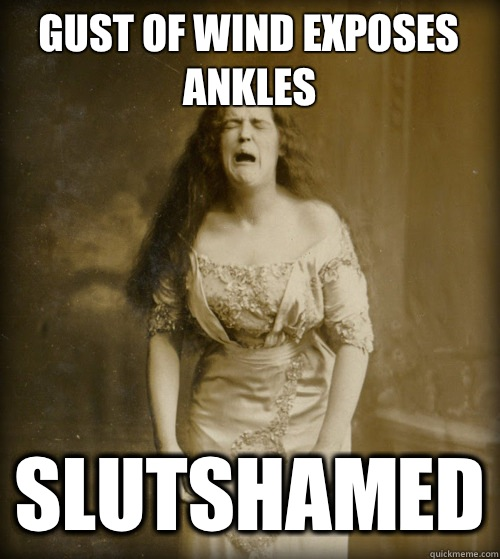 Gust of wind exposes ankles Slutshamed - Gust of wind exposes ankles Slutshamed  1890s Problems