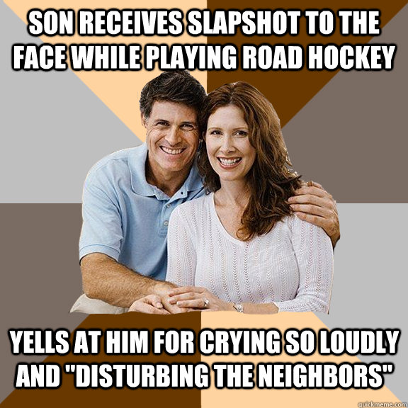 Son receives slapshot to the face while playing road hockey yells at him for crying so loudly and