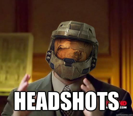 Headshots Halo Aliens Quickmeme