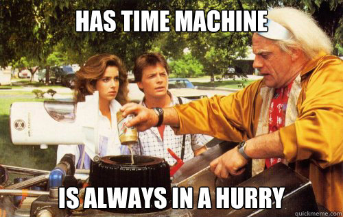 Has Time machine is always in a hurry - Has Time machine is always in a hurry  tic toc doc