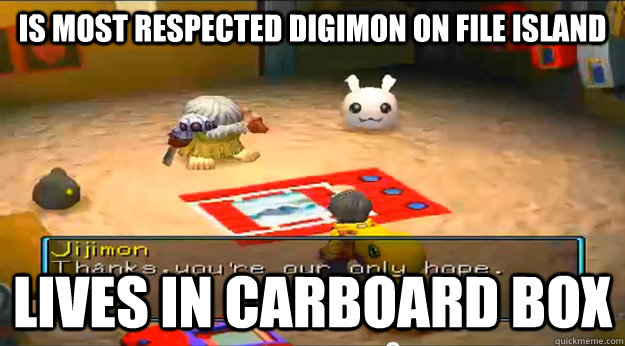 Is most respected digimon on file island lives in carboard box - Is most respected digimon on file island lives in carboard box  Misc