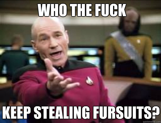 WHO THE FUCK KEEP STEALING FURSUITS?