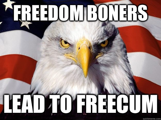 Freedom Boners Lead to FreeCum