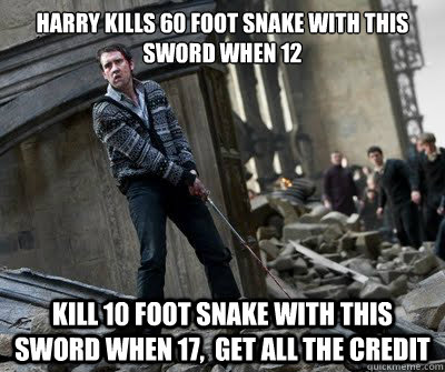harry kills 60 foot snake with this sword when 12  Kill 10 foot snake with this sword when 17,  get all the credit  Neville owns