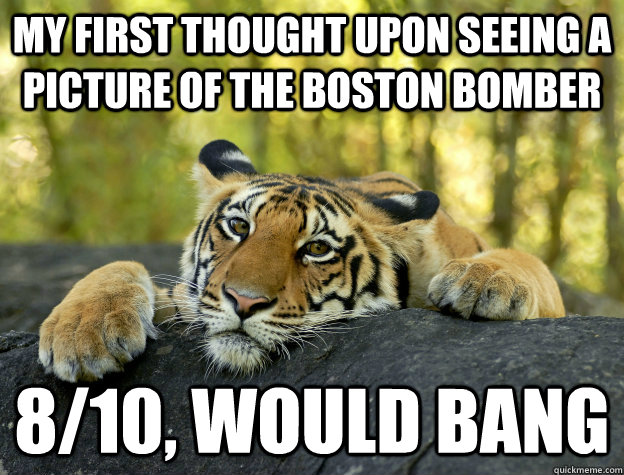 My first thought upon seeing a picture of the Boston Bomber 8/10, would bang
