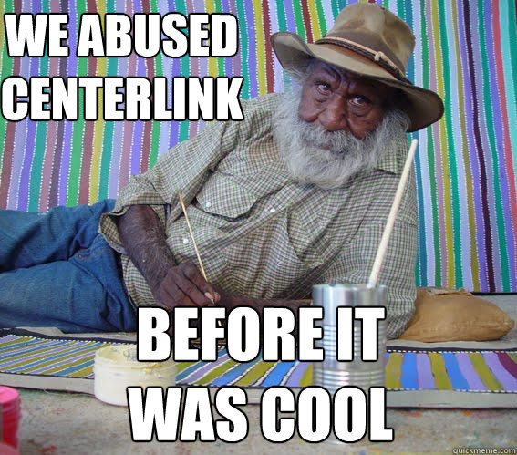 We abused centerlink before it was cool
