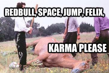 redbull, space, jump, felix,  Karma please