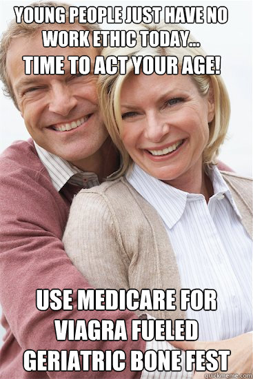 time to act your age! use medicare for viagra fueled ...