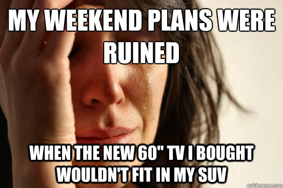 My weekend plans were ruined when the new 60