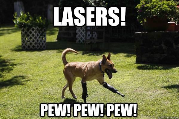 Lasers! Pew! Pew! Pew! - Lasers! Pew! Pew! Pew!  Laser Dog