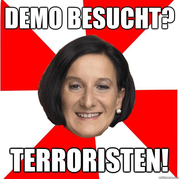 Demo Besucht? Terroristen!