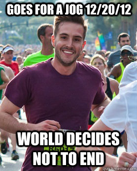 goes for a jog 12/20/12 world decides not to end - goes for a jog 12/20/12 world decides not to end  Ridiculously photogenic guy