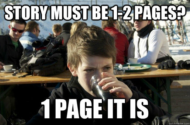 Story must be 1-2 pages? 1 page it is - Story must be 1-2 pages? 1 page it is  Lazy Elementary School Kid