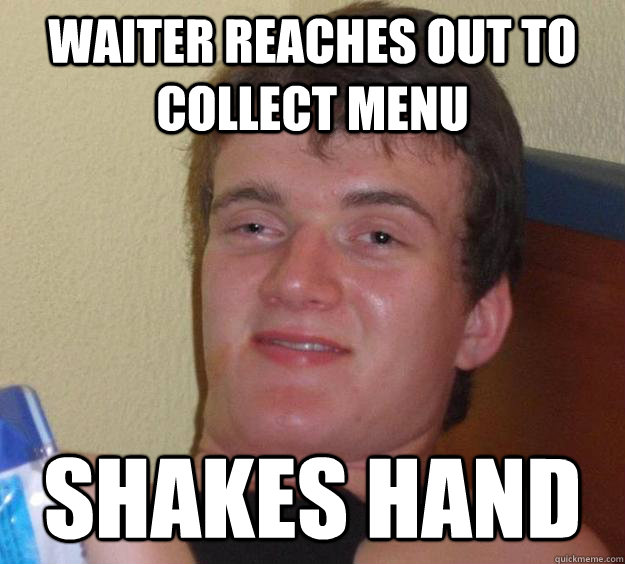 waiter reaches out to collect menu shakes hand - waiter reaches out to collect menu shakes hand  10 Guy