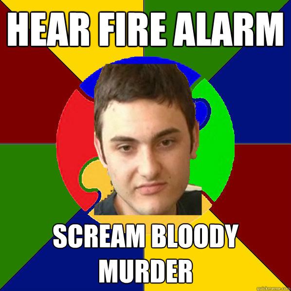 Hear Fire alarm Scream bloody murder  Autistic Kid