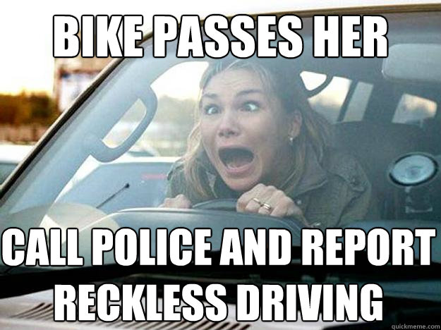 bike passes her call police and report reckless driving