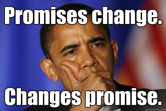 Promises change. Changes promise.