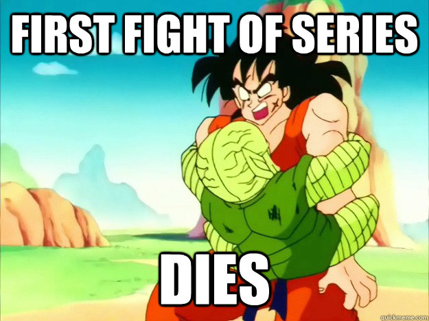 First fight of series dies - First fight of series dies  Freshman Yamcha