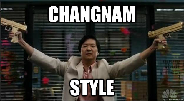 Changnam Style - Changnam Style  Changnam Style