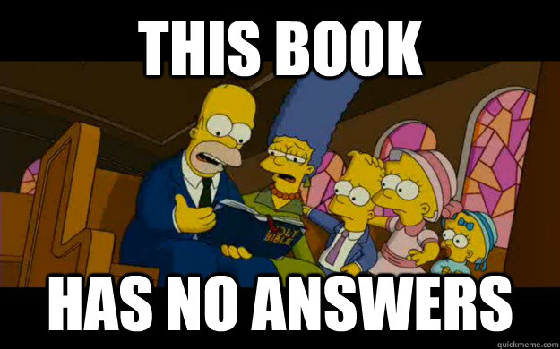 this book has no answers - this book has no answers  Simpsons on religion