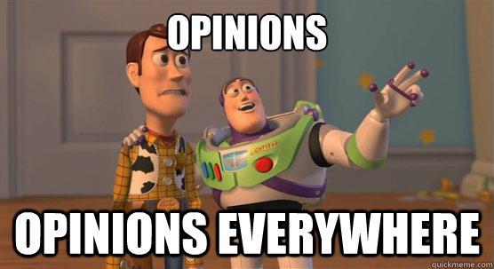 opinions opinions everywhere - opinions opinions everywhere  Toy Story Everywhere