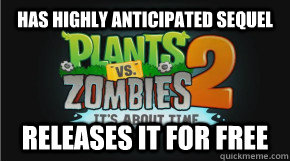Has highly anticipated sequel releases it for free - Has highly anticipated sequel releases it for free  GG Popcap