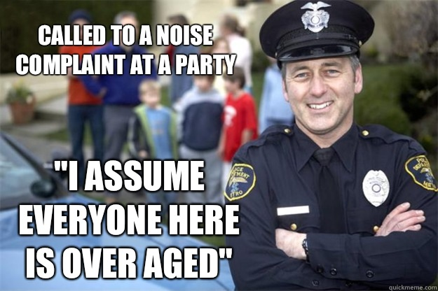Called to a noise complaint at a party