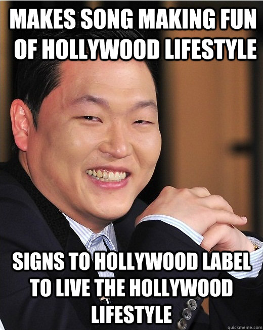 Makes song making fun of Hollywood lifestyle Signs to hollywood label to live the hollywood lifestyle - Makes song making fun of Hollywood lifestyle Signs to hollywood label to live the hollywood lifestyle  Misc