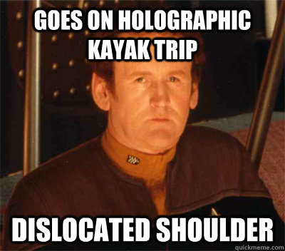 Goes on holographic kayak trip dislocated shoulder