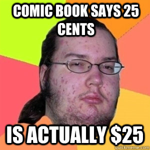 Comic book says 25 cents Is actually $25