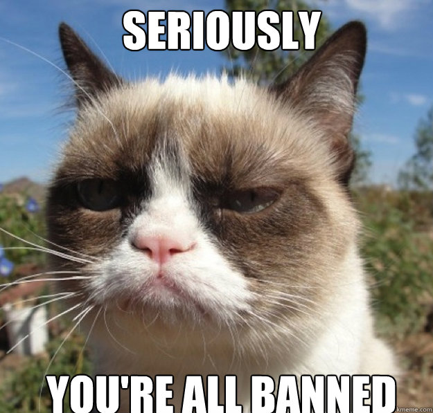 you re banned