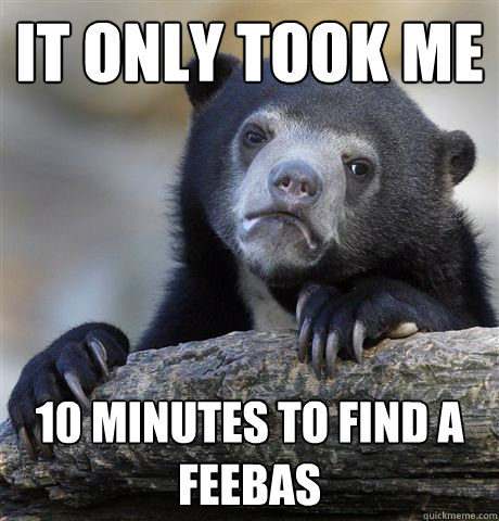 It only took me 10 minutes to find a feebas - It only took me 10 minutes to find a feebas  Confession Bear