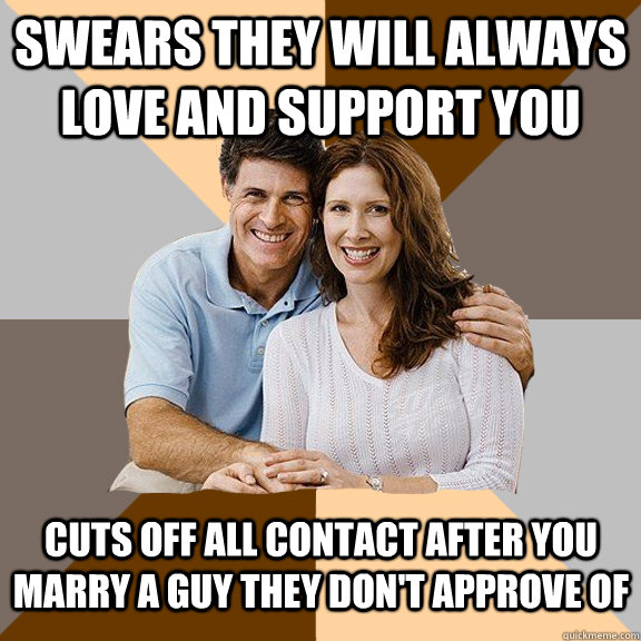 marrying someone your parents dont approve of