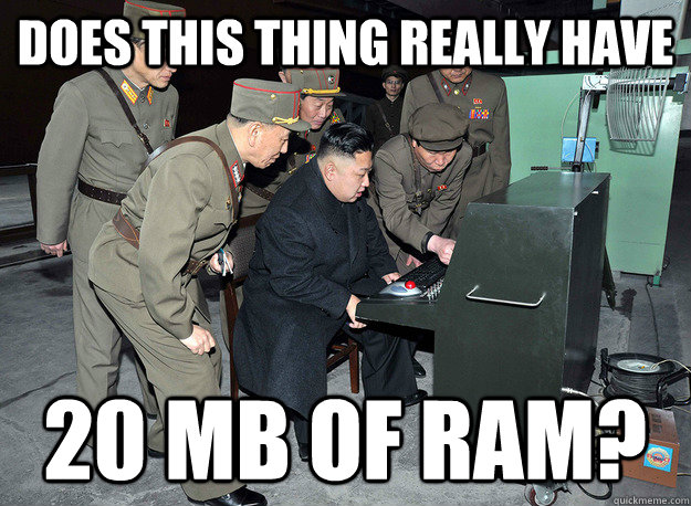 Does this thing really have 20 MB of Ram? - Does this thing really have 20 MB of Ram?  Misc