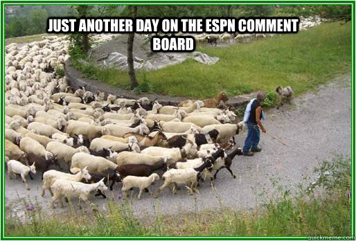 Just another day on the ESPN Comment board - Just another day on the ESPN Comment board  ESPN Sheep