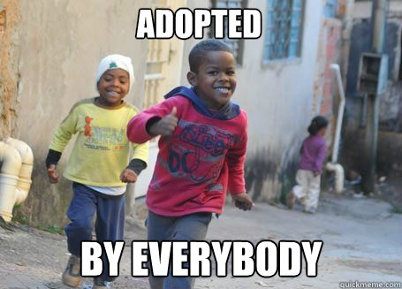 adopted by everybody