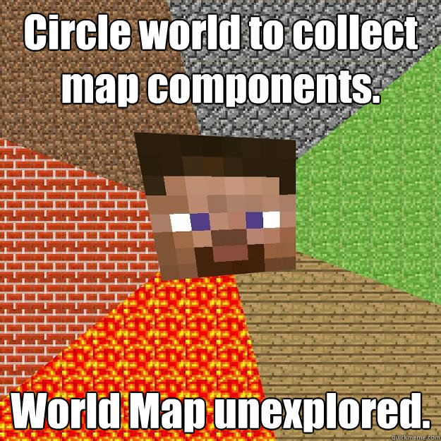 Circle world to collect map components  World Map unexplored