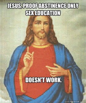 Jesus, proof abstinence only sex education Doesn't work.