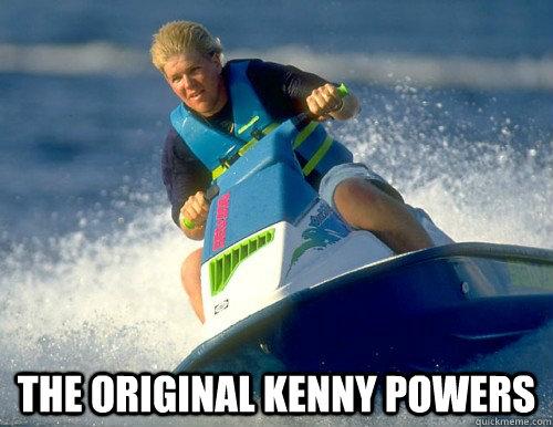 The original kenny powers -  The original kenny powers  Misc