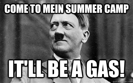 come to mein summer camp it'll be a gas!