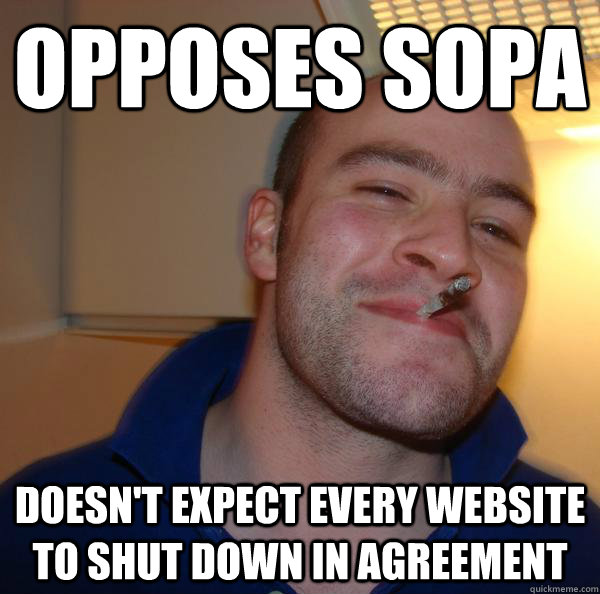 Opposes sopa doesn't expect every website to shut down in agreement - Opposes sopa doesn't expect every website to shut down in agreement  Misc