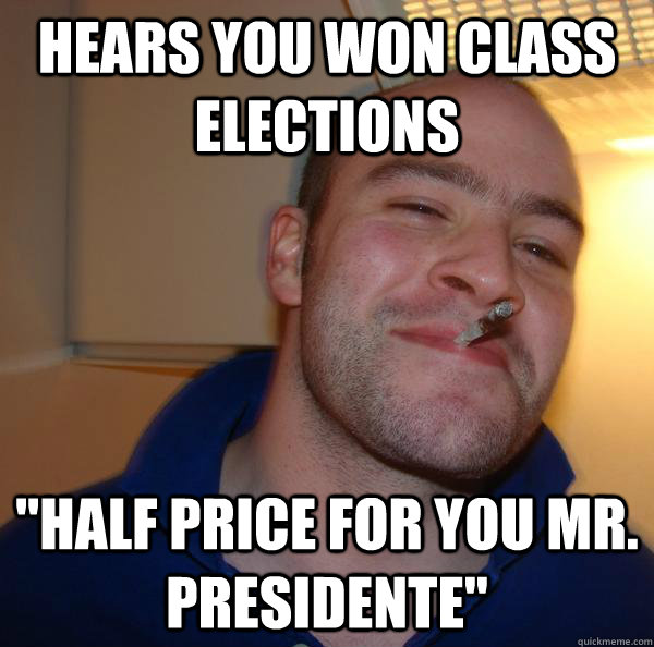 Hears you won class elections