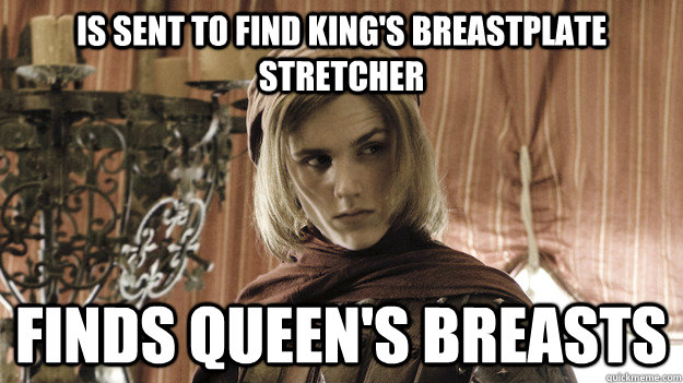 Is sent to find King's Breastplate Stretcher Finds Queen's breasts - Is sent to find King's Breastplate Stretcher Finds Queen's breasts  Crafty Lancel Lannister