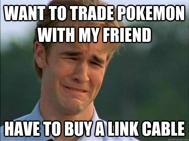 want to trade pokemon with my friend have to buy a link cable