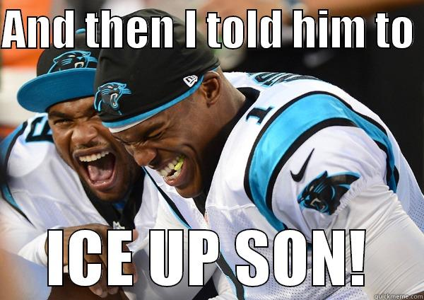 steve smith - AND THEN I TOLD HIM TO ICE UP SON! Misc